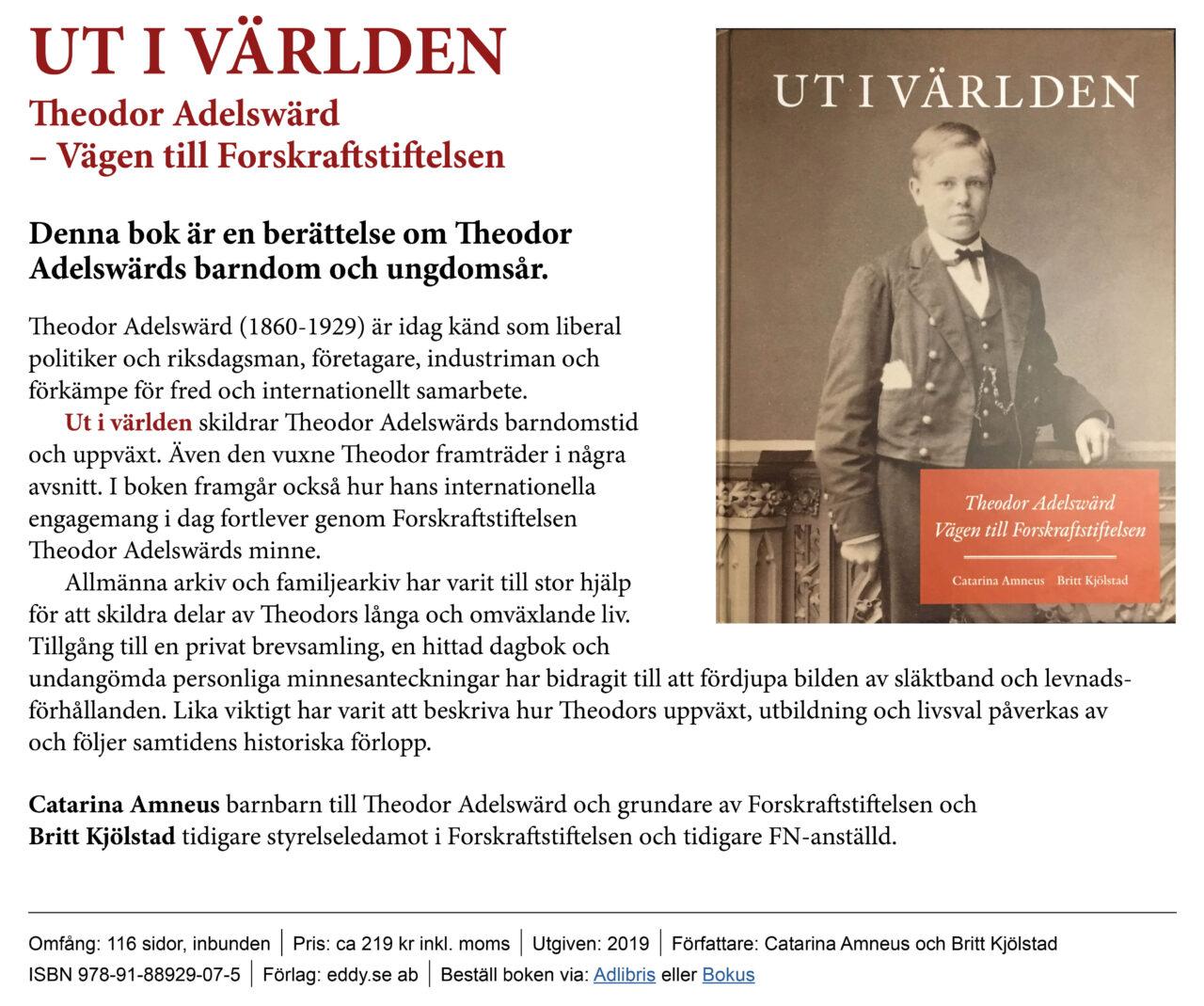 Ut i världen, Theodor Adelswärd – Vägen till Forskraftstiftelsen